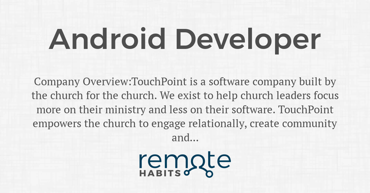 Android Developer Remote Habits