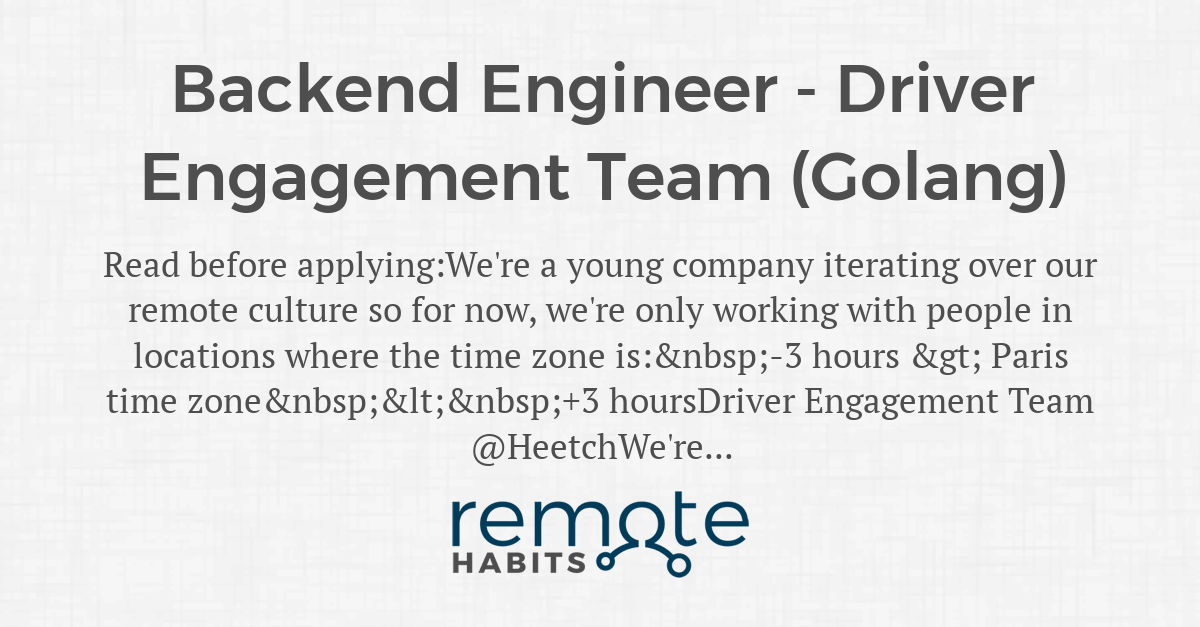 Backend Engineer - Driver Engagement Team (Golang) — Remote
