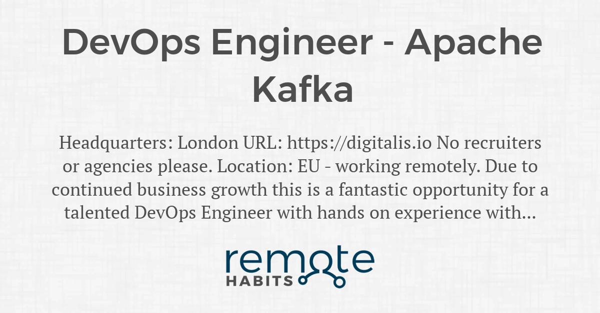 DevOps Engineer - Apache Kafka — Remote Habits