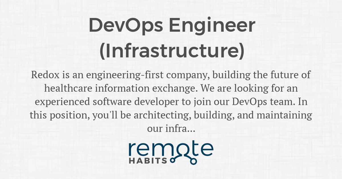 DevOps Engineer (Infrastructure) — Remote Habits
