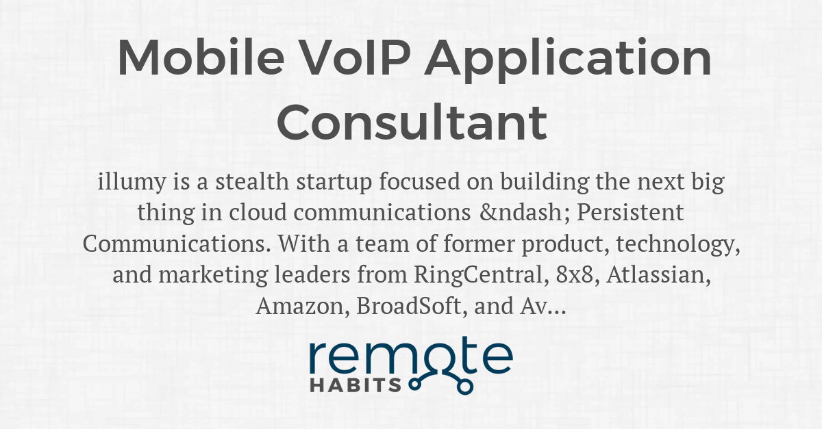 Mobile VoIP Application Consultant — Remote Habits