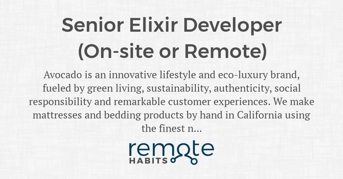Senior Elixir Developer (On-site or Remote) — Remote Habits