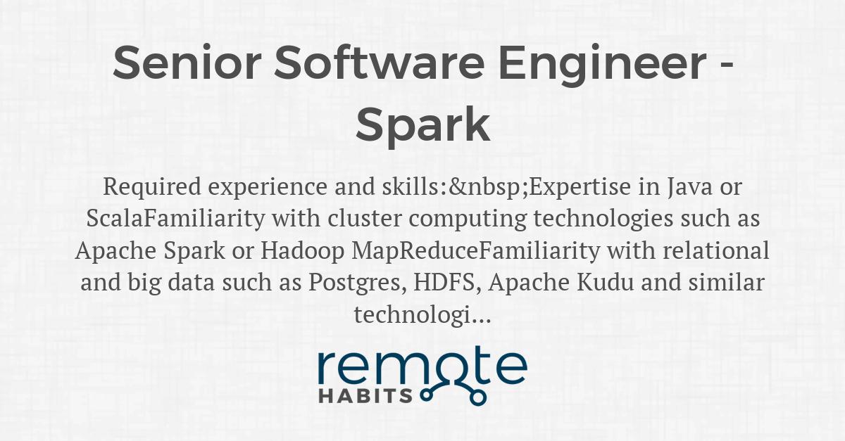 Senior Software Engineer - Spark — Remote Habits