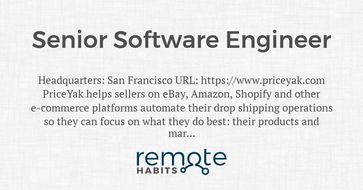 Senior Software Engineer Remote Habits