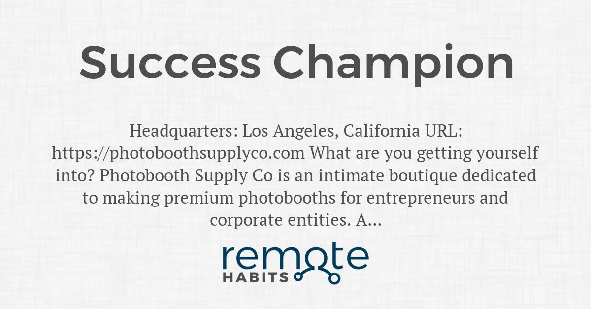 Success Champion — Remote Habits