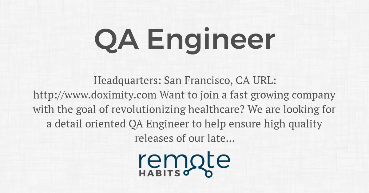 QA Engineer — Remote Habits