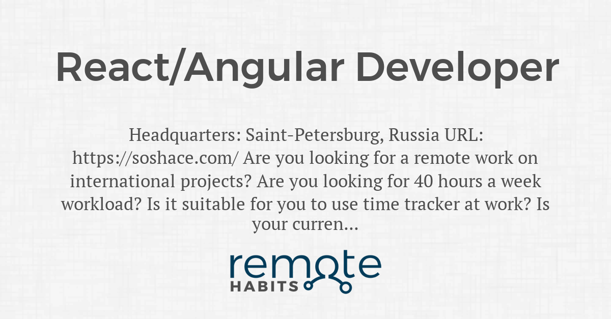 React/Angular Developer — Remote Habits