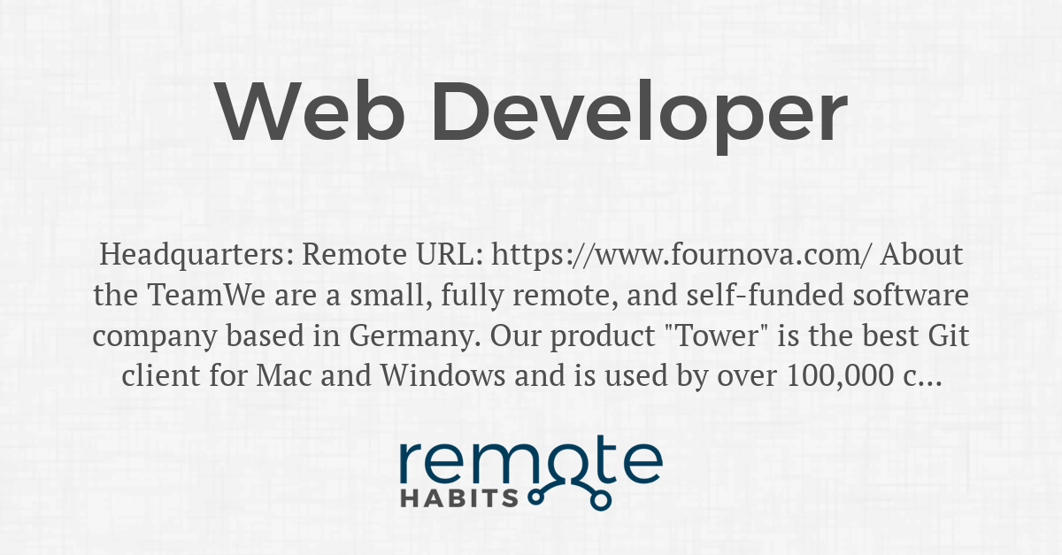 Web Developer — Remote Habits