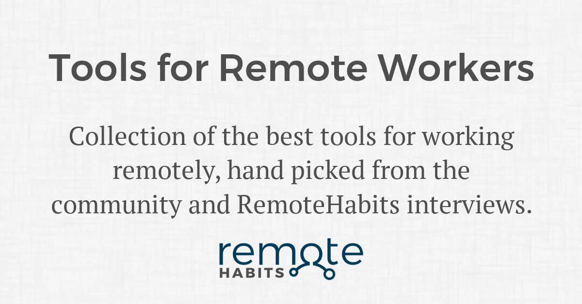 Tools for Remote Workers — Remote Habits
